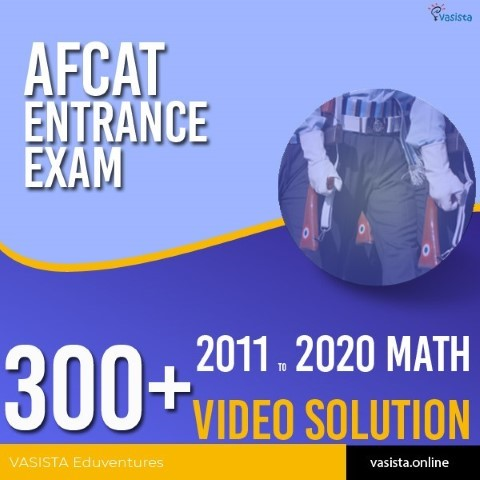 AFCAT Math Past Paper Solution from 2011 - 2020