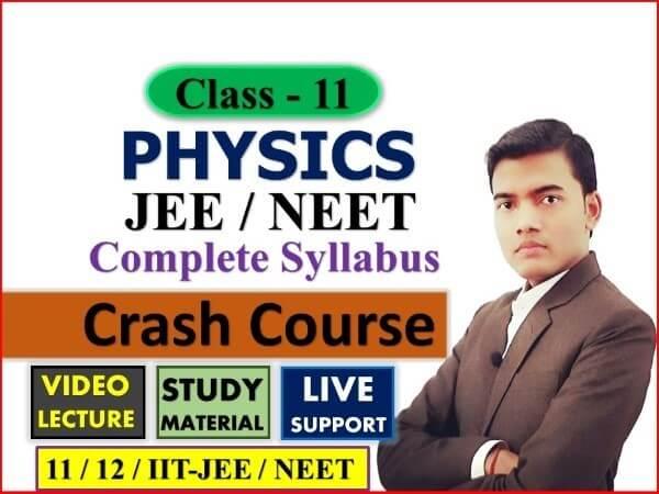 Class 11 Physics Course | IIT-JEE | NEET | Board Exam | CBSC