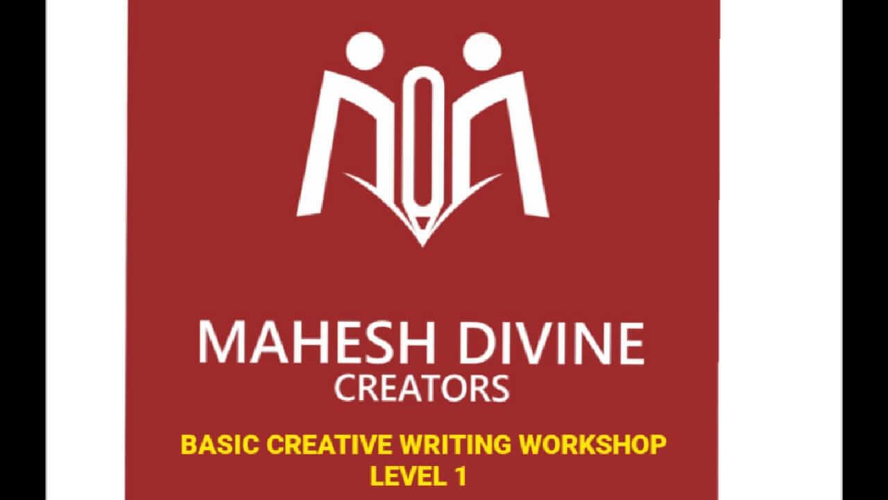 BASIC CREATIVE WRITING WORKSHOP LEVEL 1