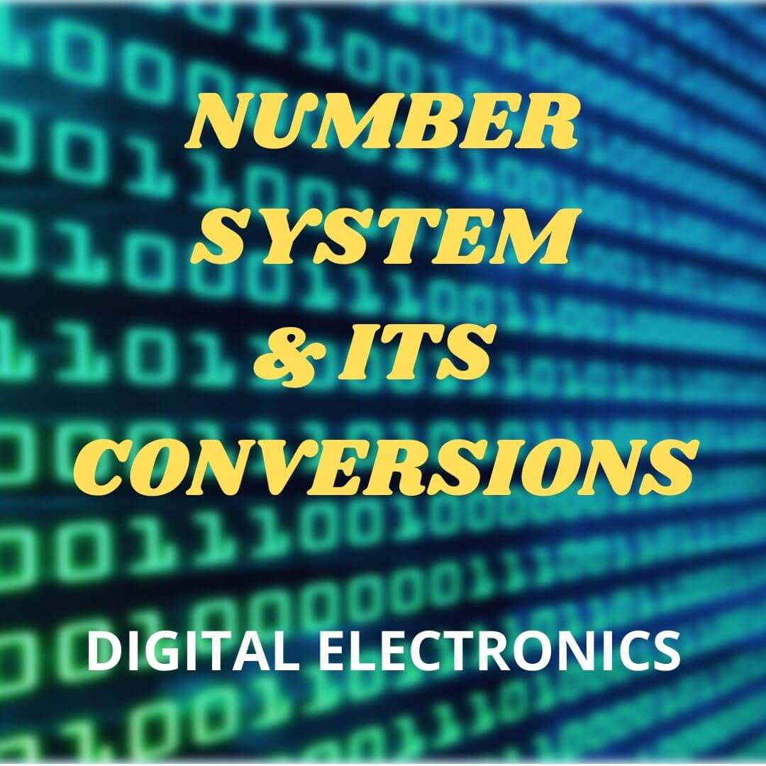 Number System and its Conversions