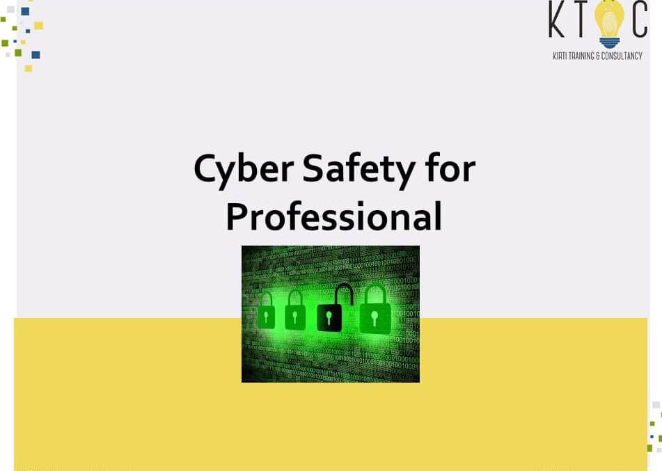 Cyber Safety for Professionals