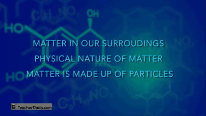 Matter In Our Surroundings for CBSE Science Class 9