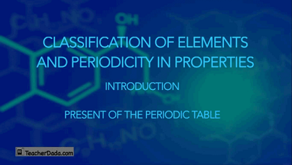 Classification of Elements for CBSE Chemistry Class 11